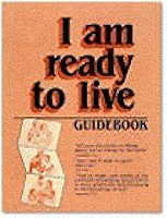 I Am Ready To Live Stewardship Program Manual
