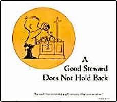 A Good Steward Does Church Poster