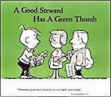 A Good Steward Has A Green Thumb Poster