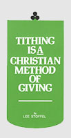 Tithing Is A Christian Method Of Giving Leaflet (Pkg of 100)