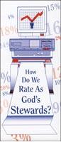 How Do We Rate As God's Stewards? Leaflet (Pkg of 100)
