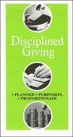 Disciplined Giving - Leaflet (Pkg of 100)