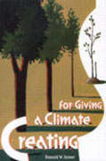 Creating A Climate For Giving. Donald Joiner.