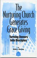 The Nurturing Church Generates Grace Giving
