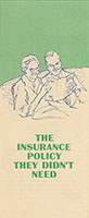 The Insurance Policy They Didn't Need Brochure