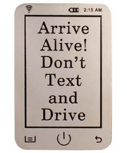 Arrive Alive! Don't Text and Drive - Chrome Visor Clip