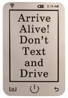 7194 Arrive Alive! Don't Text and Drive Visor Clip